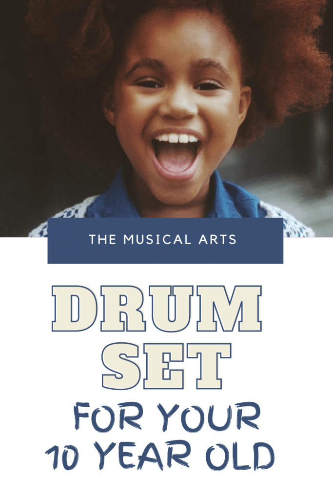 drum set for 10 year old